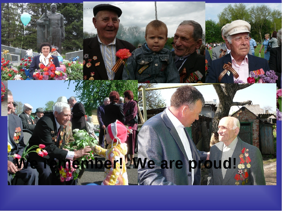 We remember! We are proud!