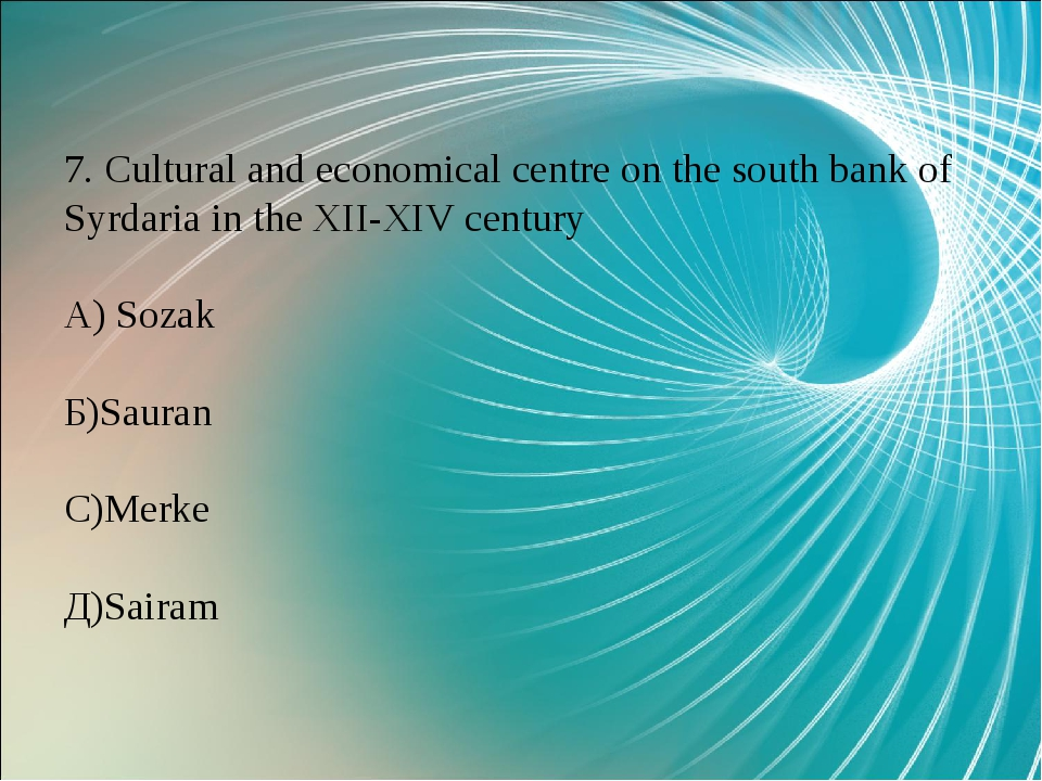 7. Cultural and economical centre on the south bank of Syrdaria in the XII-XI...