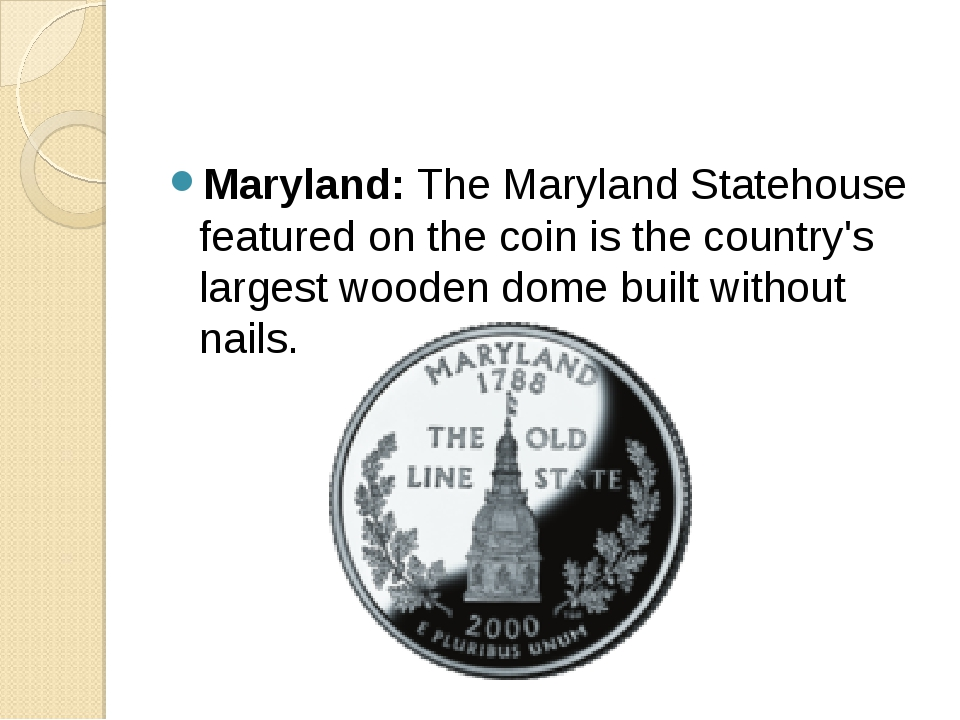 Maryland: The Maryland Statehouse featured on the coin is the country's large...