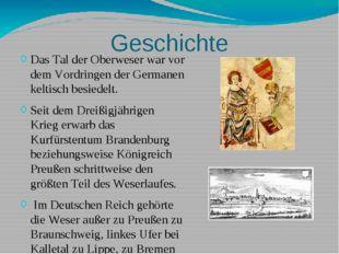 Geschichte Das Tal der Oberweser war vor dem Vordringen der Germanen keltisch