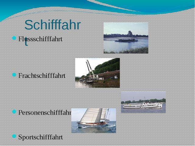 Schifffahrt Flussschifffahrt Frachtschifffahrt Personenschifffahrt Sportschif...
