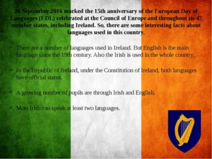 26 September 2016 marked the 15th anniversary of the European Day of Language