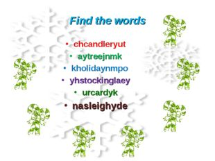 Find the words chcandleryut aytreejnmk kholidaynmpo yhstockinglaey urcardyk n
