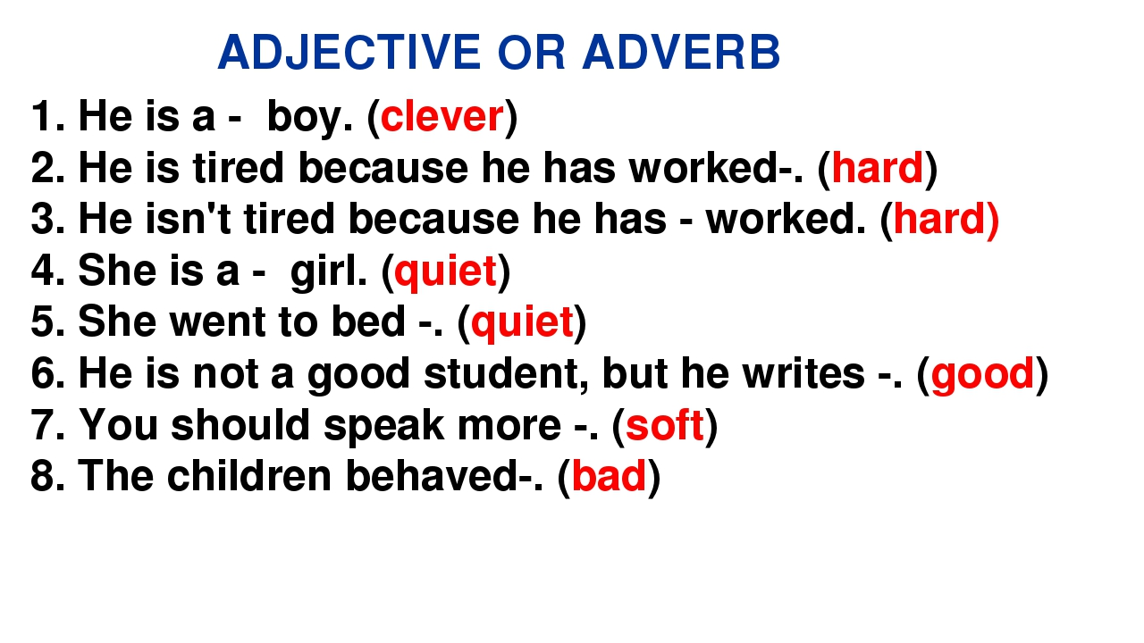 adjectives and adverbs Free tutorial: when using adjectives grammar rules apply also, when using adverbs grammar rules apply learn these rules in this free lesson.