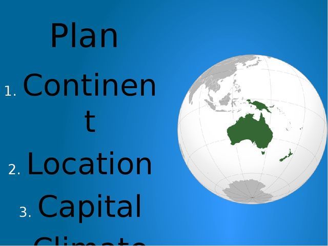 Plan Continent Location Capital Climate