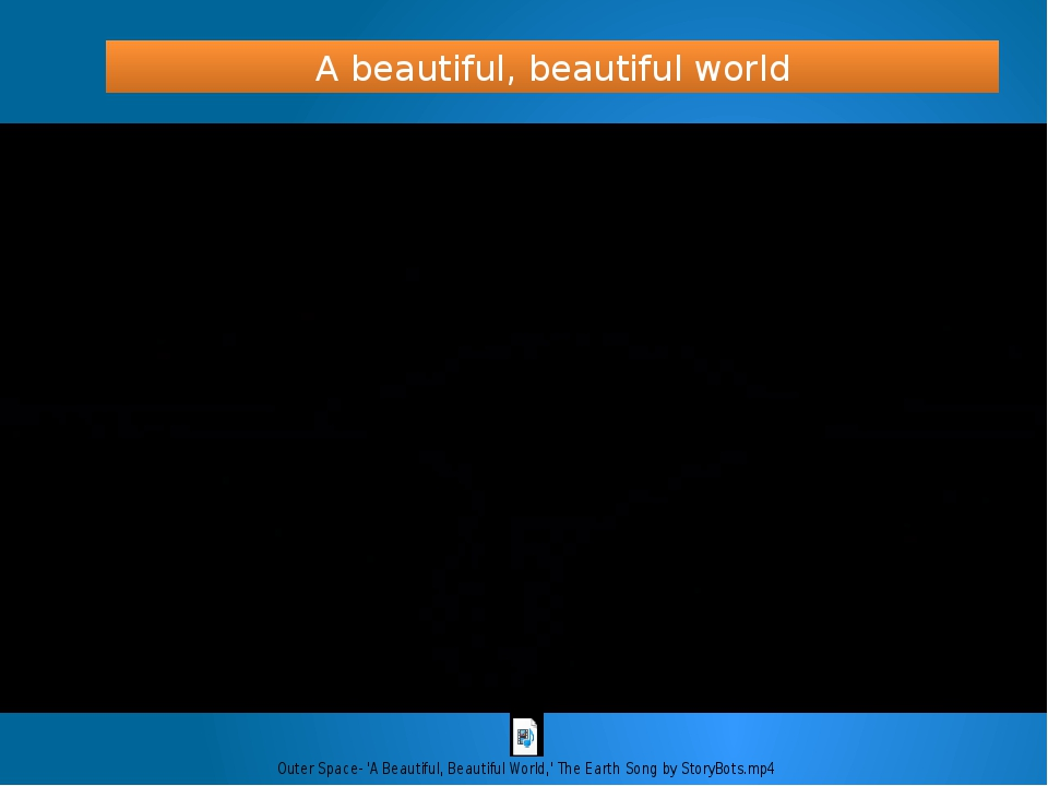 A beautiful, beautiful world