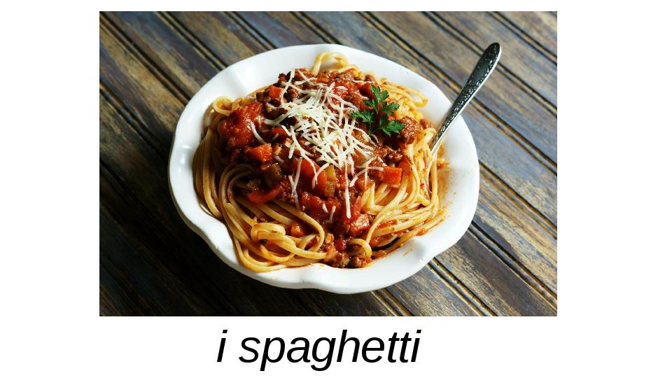i spaghetti