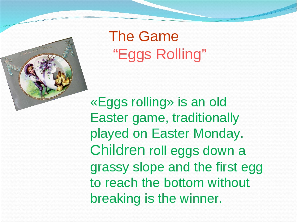 "The Game ""Eggs Rolling"" «Eggs rolling» is an old Easter game, traditionally p..."