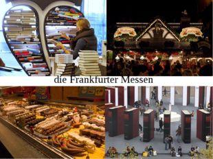 die Frankfurter Messen