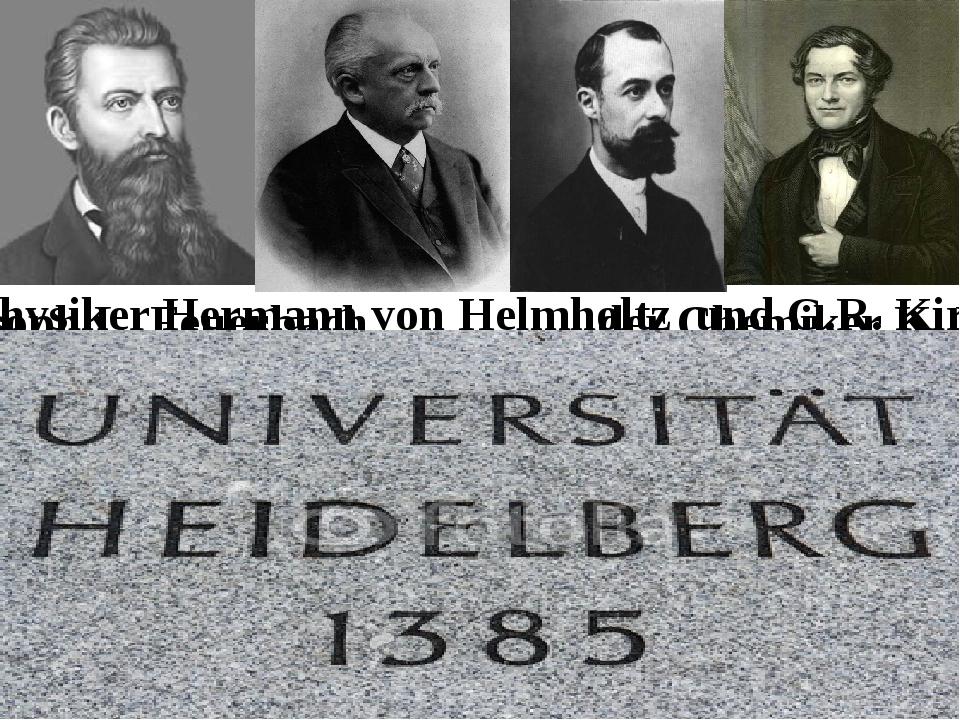 Philosoph L. Feuerbach der Chemiker K. Bunsen. die Physiker Hermann von Helmh...