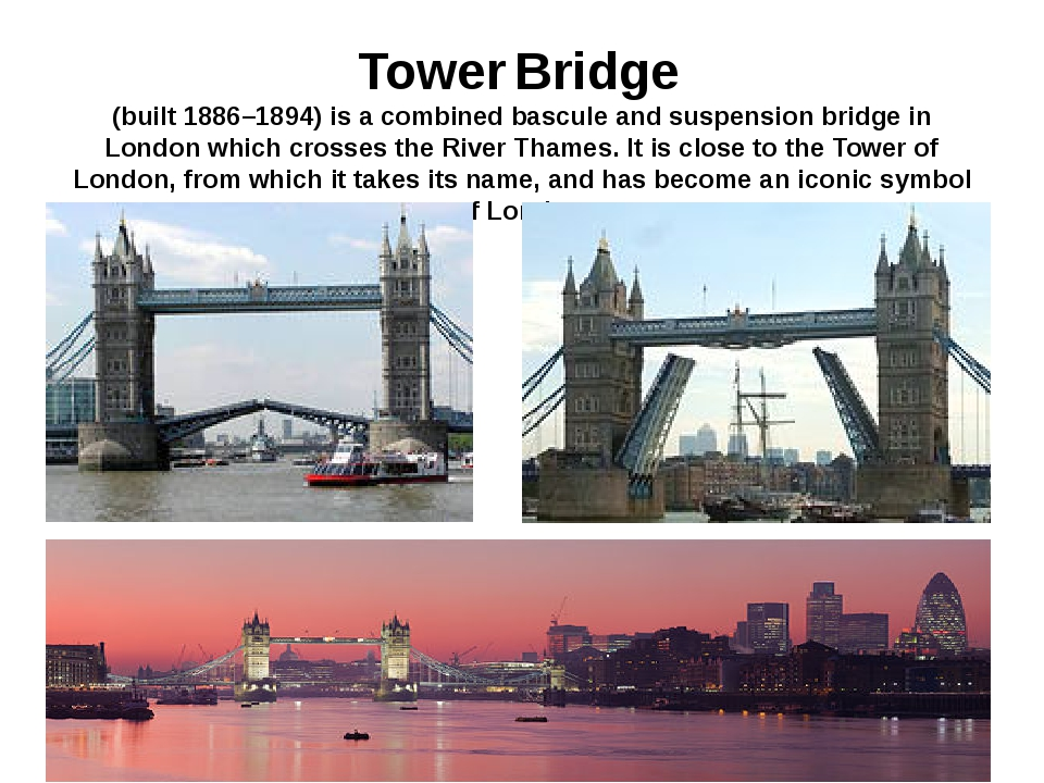 Tower Bridge (built 1886–1894) is a combined bascule and suspension bridge in...