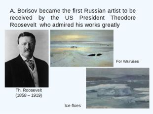 A. Borisov became the first Russian artist to be received by the US President