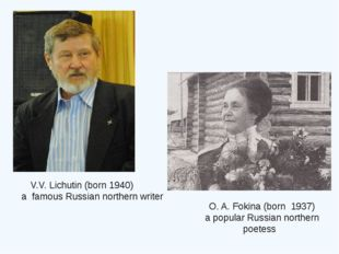 O. A. Fokina (born 1937) a popular Russian northern poetess V.V. Lichutin (bo