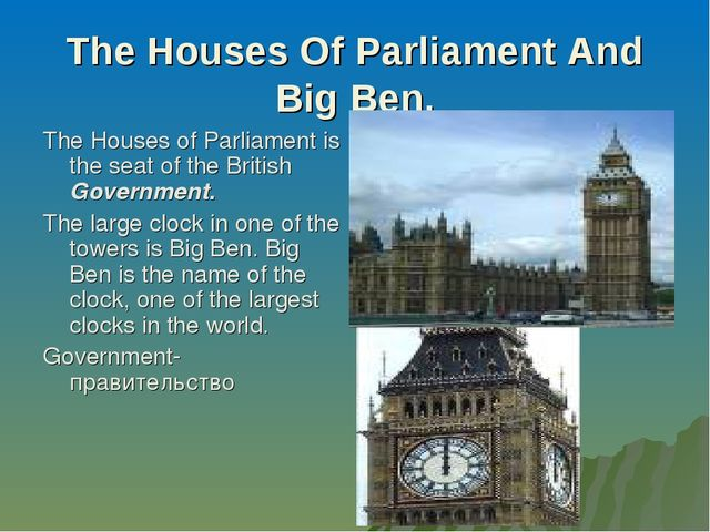 The Houses Of Parliament And Big Ben. The Houses of Parliament is the seat of...