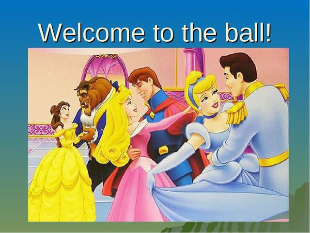 Welcome to the ball!