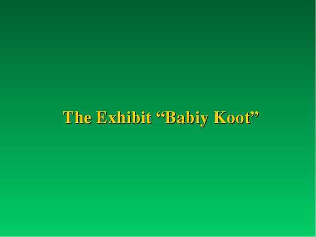 "The Exhibit ""Babiy Koot"""