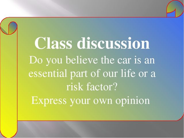 Class discussion Do you believe the car is an essential part of our life or a...