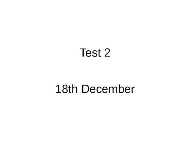 Контрольная работа для класса по учебнику М З Биболетовой enjoy  test 2 18th