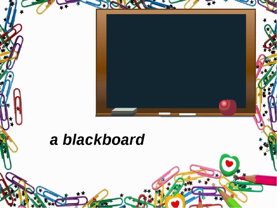 a blackboard