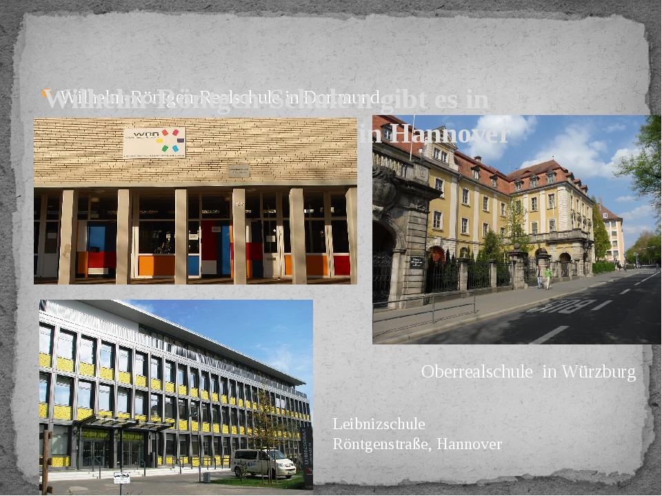 Wilhelm-Röntgen-Realschule in Dortmund. Wilhelm-Röntgen-Schule n gibt es in D...