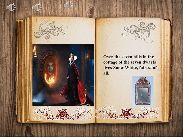 Over the seven hills in the cottage of the seven dwarfs lives Snow White, fai...