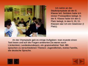 Ich habe auch an der regionalen Olympiade zweimal teilgenommen. Die Aufga