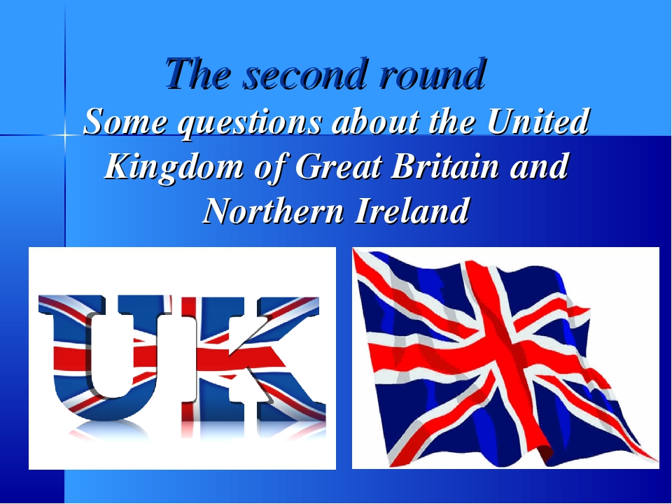 The second round Some questions about the United Kingdom of Great Britain and...