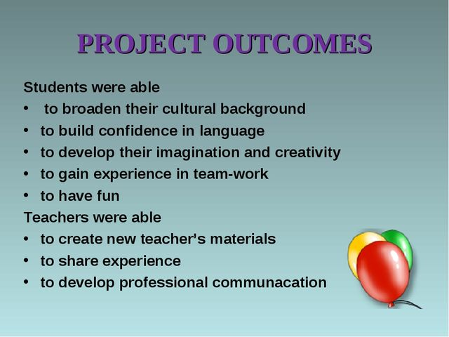 PROJECT OUTCOMES Students were able to broaden their cultural background to b...