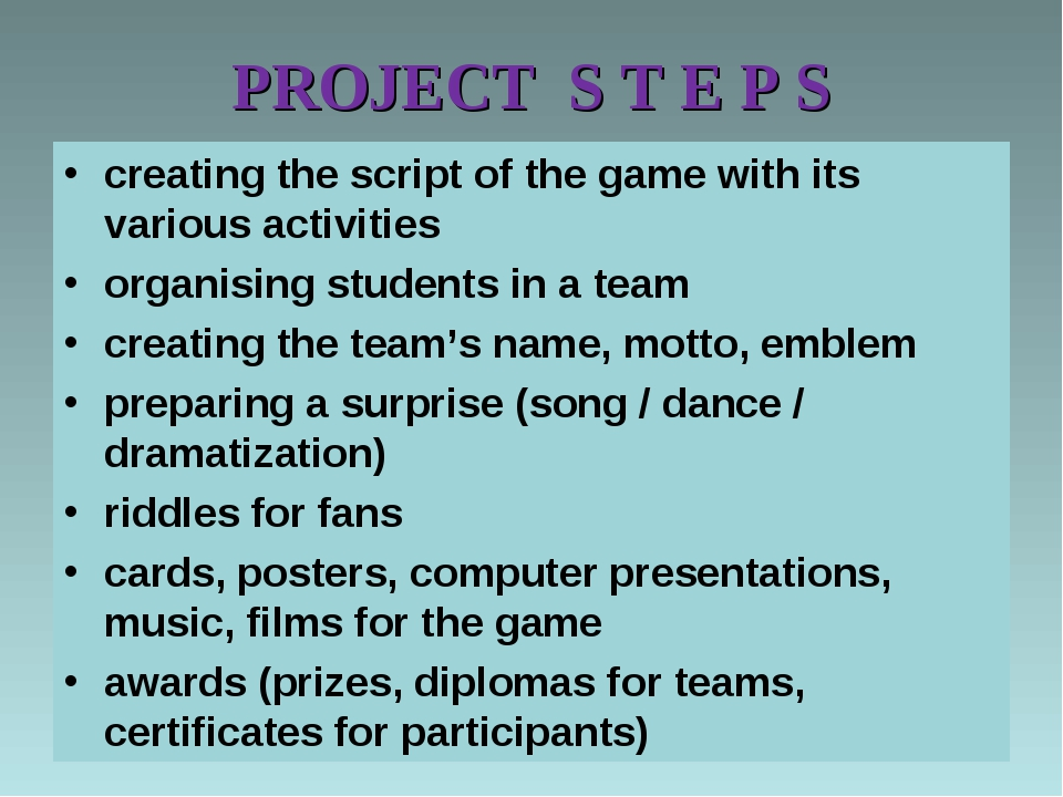 PROJECT S T E P S creating the script of the game with its various activities...
