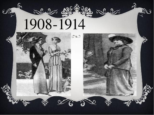 1908-1914