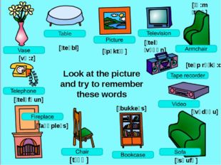 Look at the picture and try to remember these words [vɑ:z] [ˈtelɪfəun] [faɪəp