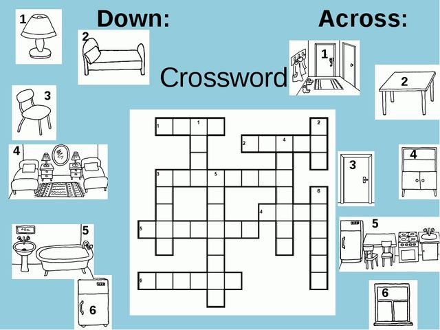 Crossword Down: Across: 1 2 3 4 5 6 1 2 3 4 5 6