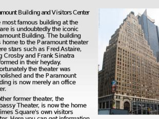 Paramount Building and Visitors Center The most famous building at the square