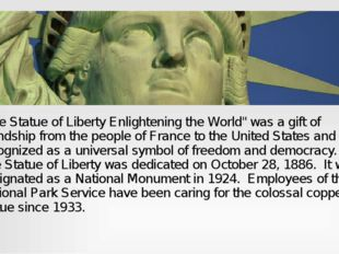 """The Statue of Liberty Enlightening the World"" was a gift of friendship from"
