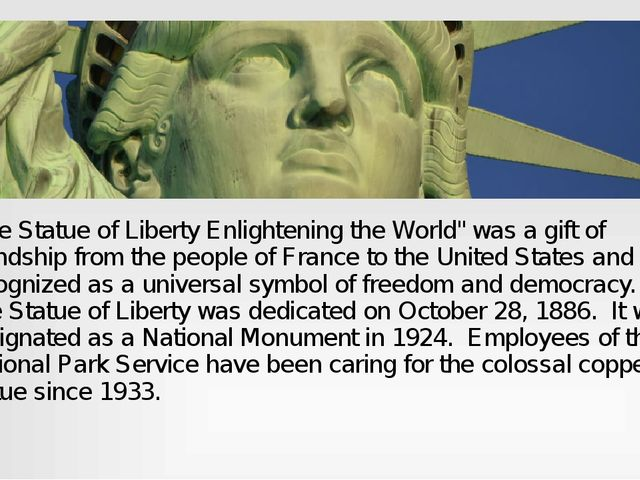 """The Statue of Liberty Enlightening the World"" was a gift of friendship from..."