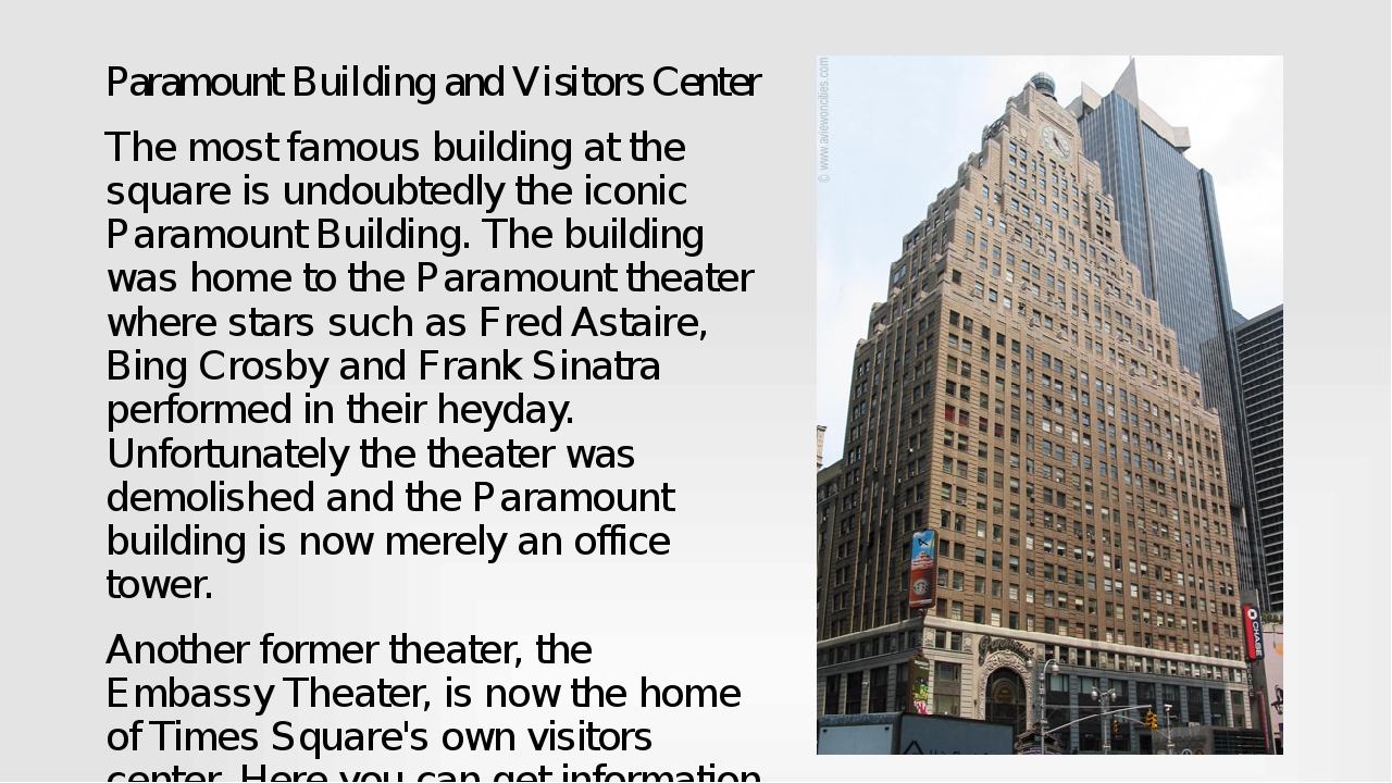 Paramount Building and Visitors Center The most famous building at the square...