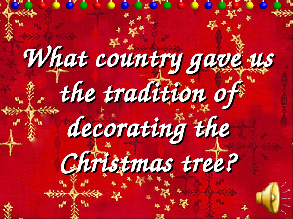 What country gave us the tradition of decorating the Christmas tree?