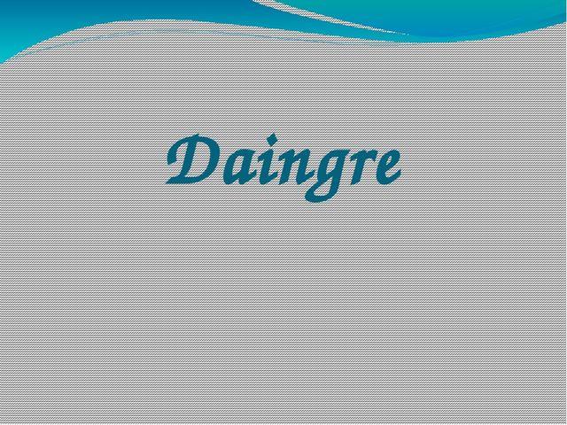 Daingre