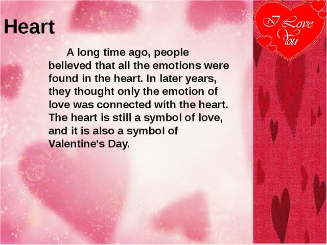 Heart A long time ago, people believed that all the emotions were found in th...