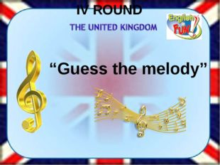 "IV ROUND ""Guess the melody"""