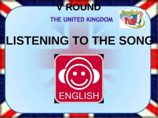"V ROUND ""LISTENING TO THE SONG"""