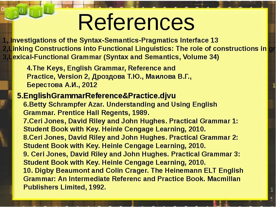 References 1, Investigations of the Syntax-Semantics-Pragmatics Interface13...