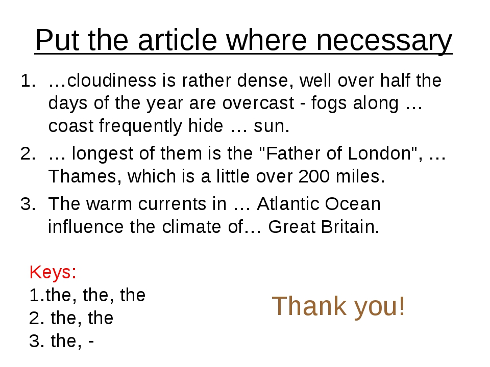 Put the article where necessary …cloudiness is rather dense, well over half t...