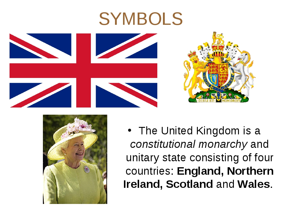 SYMBOLS The United Kingdom is a constitutional monarchy and unitary state con...