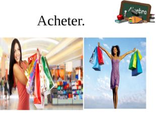 Acheter.