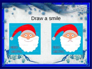 Draw a smile
