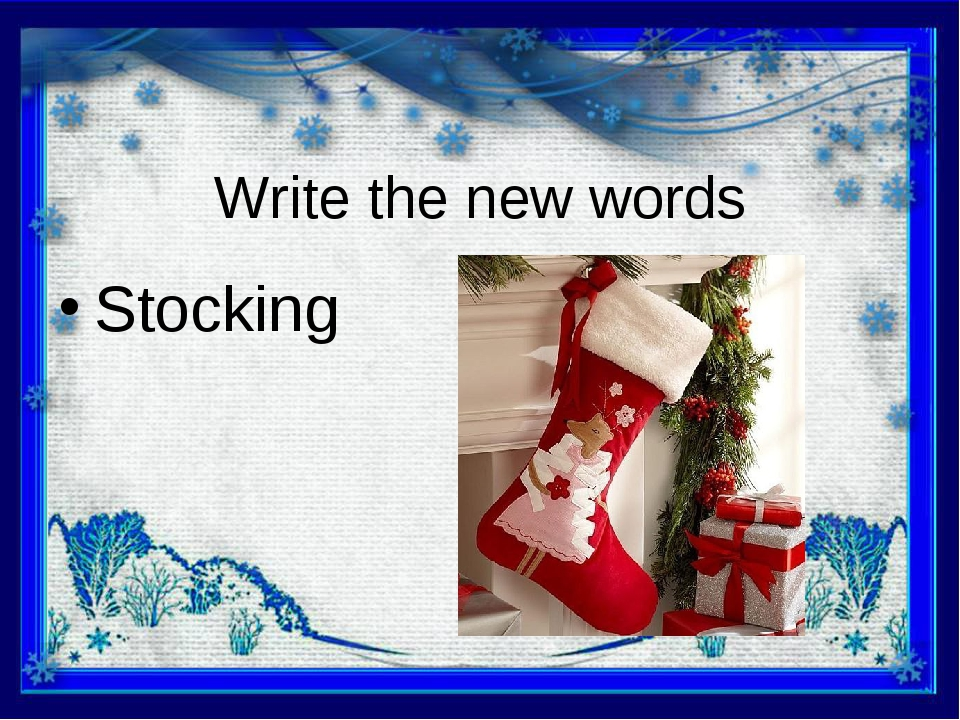 Write the new words Stocking