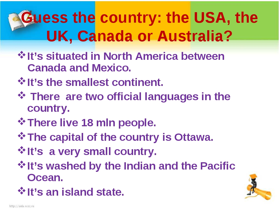 Guess the country: the USA, the UK, Canada or Australia? It's situated in Nor...
