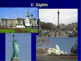 V. Sights