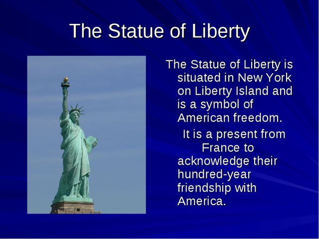 The Statue of Liberty The Statue of Liberty is situated in New York on Libert...